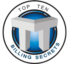 Top Ten Billing Secrets